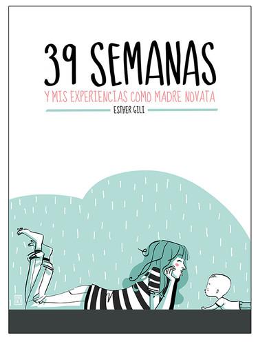 39 semanas, el divertido libro que todas las madres novatas deberíamos leer