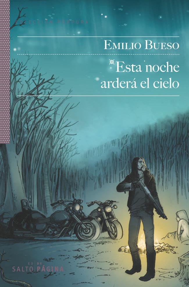 Portada de 'Esta noche arderá el cielo' (Salto de página, 2013).