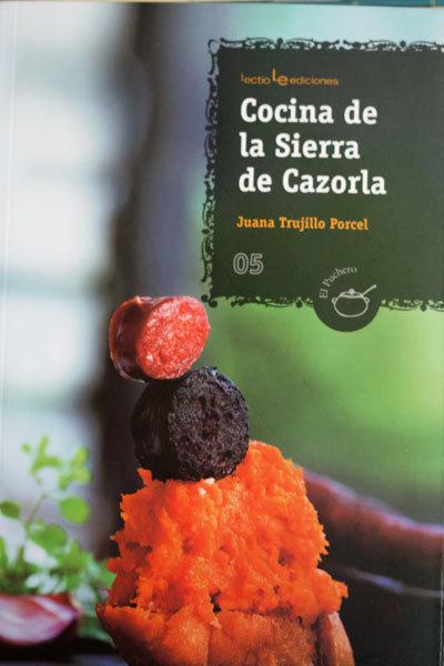 Cocina de la Sierra de Cazorla de Juana Trujillo