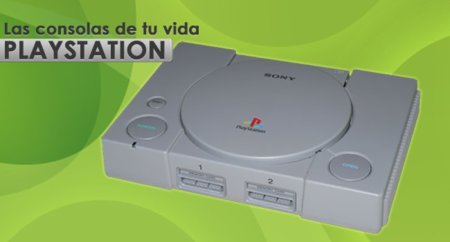 PlayStation, las consolas de tu vida
