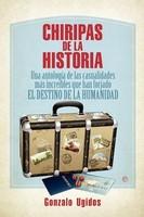 [Libros que nos inspiran] 'Chiripas de la historia', de Gonzalo Ugidos
