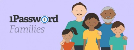 1Password Families, o cómo conseguir que toda la familia use contraseñas seguras