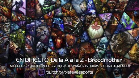 """Broodmother en directo con la sección """"Dota 2 de la A a la Z"""" a las 23:00 horas (las 16:00 en Ciudad de México) [Finalizado]"""