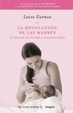 """""""La revolución de las madres"""": nuevo libro de Laura Gutman"""