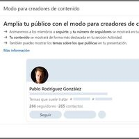 LinkedIn se deja seducir por los influencers: lanza un modo creador para posicionar mejor a los líderes de opinión de la red