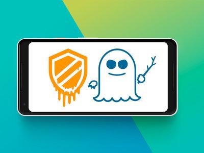 Meltdown y Spectre: cómo afectan estos dos fallos de seguridad a Android y qué solución hay