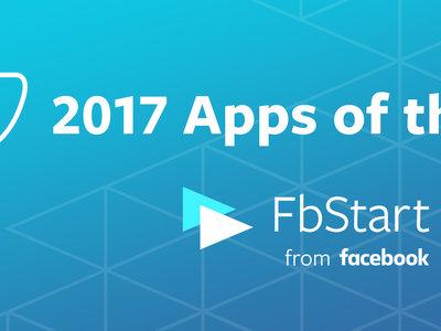 FbStart 2017: estas son las aplicaciones más innovadoras del año para Facebook