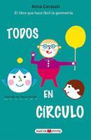 """""""Todos en círculo"""": un libro infantil apasionante que os descubre los secretos de la geometría"""