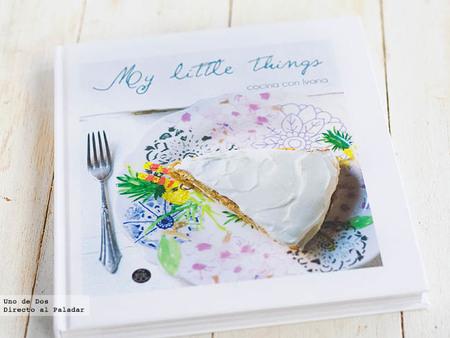 My little things, cocina con Ivana. Libro de recetas