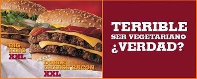 Vetada la campaña publicitaria de Burger King, Terrible ser vegetariano ¿verdad?