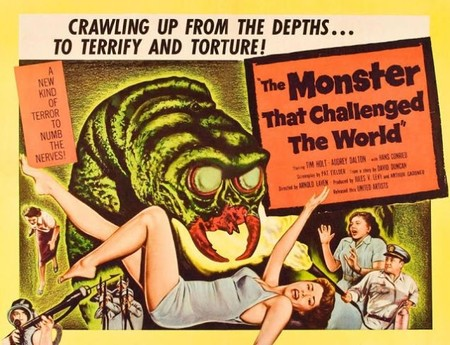 Ciencia-ficción: 'The Monster That Challenged the World' de Arnold Laven