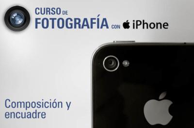 Curso de fotografía con iPhone (IV): composición y encuadre