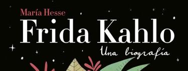 Esta preciosa biografía ilustrada de Frida Khalo te obligará a hacer un anexo en la carta a los Reyes