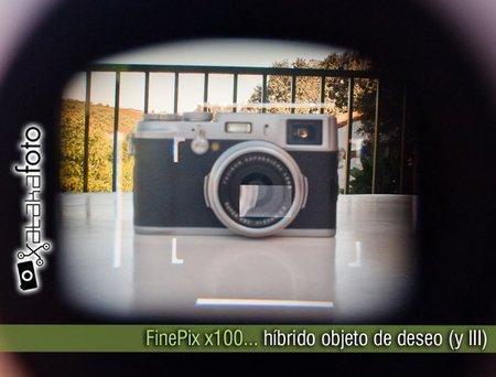FinePix x100: híbrido objeto de deseo (y III)