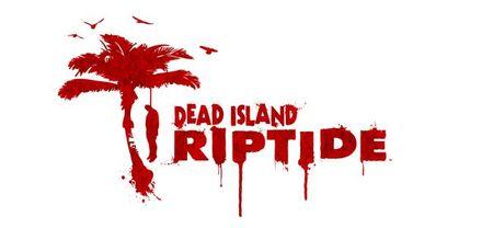 Se confirma el desarrollo de 'Dead Island Riptide'. ¡Más zombis!