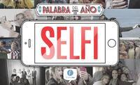 Sí, «selfi» es la palabra del año para Fundeu