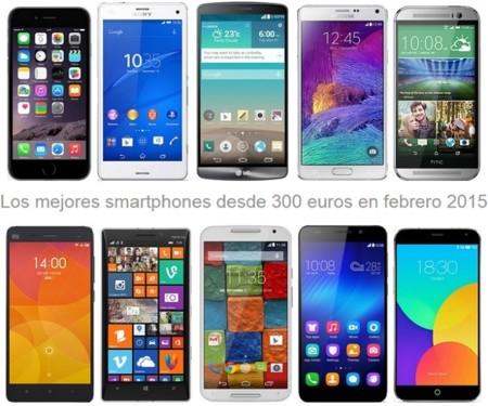 Los mejores smartphones desde 300 euros: libres y con operadoras en febrero 2015