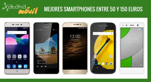 Los mejores móviles entre 50 y 150 euros libres o con pago a plazos en operadoras