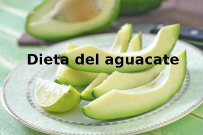 Dieta del aguacate. Análisis de dietas milagro (LIV)