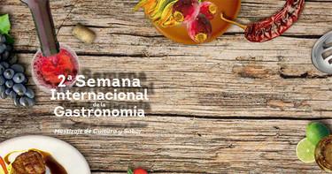 2ª Semana Internacional de la Gastronomía Guanajuato ¡Sí sabe!