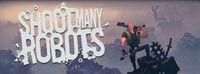 'Shoot Many Robots'. Fecha para Playstation Network