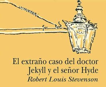 'El extraño caso del doctor Jekyll y el señor Hyde' de Robert Louis Stevenson