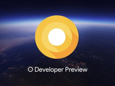 Android O Developer Preview 4 ya está aquí, la versión final de Android 8.0 llegará muy pronto