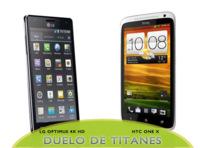 LG Optimus 4X HD vs HTC One X, un mano a mano de cuatro núcleos