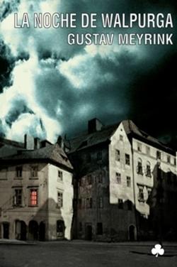 'La noche de Walpurga' de Gustav Meyrink