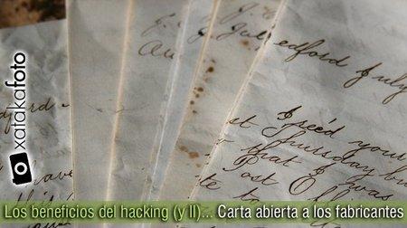 Los beneficios del hacking (y II): Carta abierta a los fabricantes