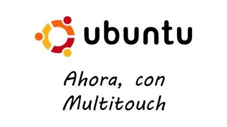Ubuntu 10.10 tendrá soporte para multitouch