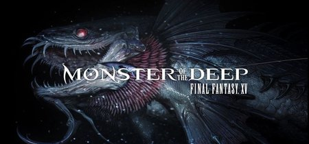 Final Fantasy XV apuesta por la realidad virtual con Monsters of the Deep [E3 2017]
