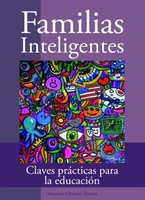 """""""Familias inteligentes"""", un libro muy práctico de educación respetuosa"""