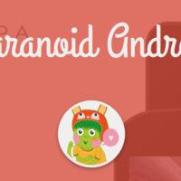 Réquiem por Paranoid Android: sus desarrolladores empiezan a considerar muerta la ROM
