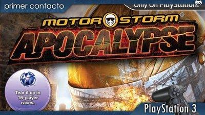 'MotorStorm Apocalypse'. Primer contacto