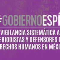 El gobierno mexicano usó el malware Pegasus para espiar a periodistas y activistas de su país