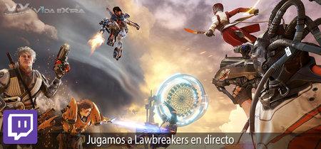 Jugamos en directo a LawBreakers a las 19h (las 12h en Ciudad de México) [Finalizado]