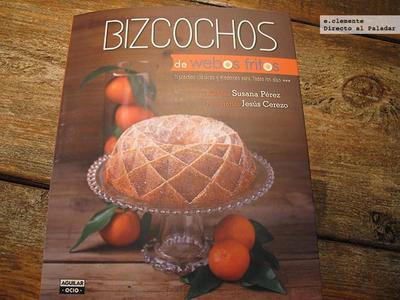 """""""Bizcochos"""" de Webos Fritos. Libro de recetas"""