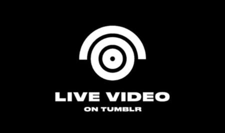 Tumblr se une oficialmente al auge de las transmisiones de video en vivo