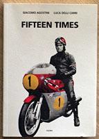 Fifteen Times, la biografía de Giacomo Agostini