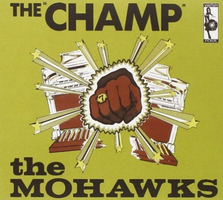 The Mohawks The Champ