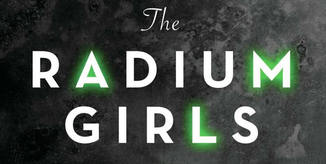 Radium Girls Kate Moore