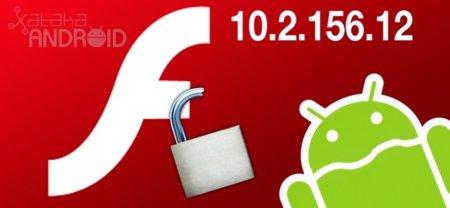 Adobe informa que Flash Player 10.2 para Android tiene un fallo crítico de vulnerabilidad