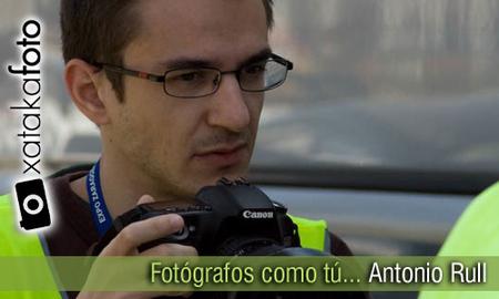 Fotógrafos como tú: Antonio Rull
