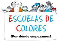"""""""Escuelas de colores"""", para la integración en el cole"""