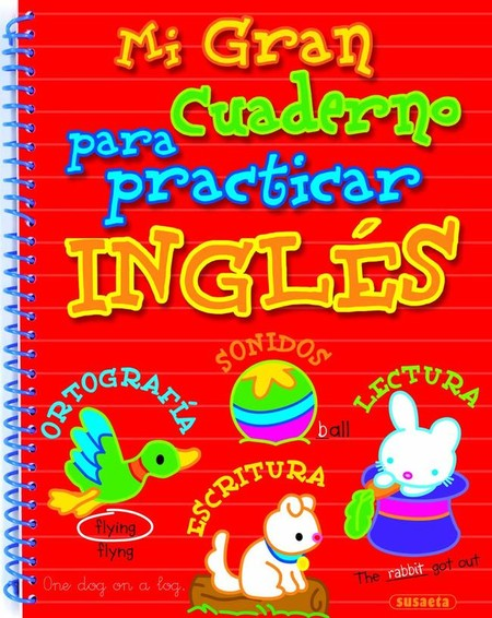 Mi Gran Cuaderno Para Practicar Ingles