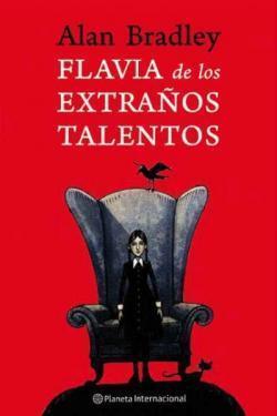 'Flavia de los extraños talentos', de Alan Bradley