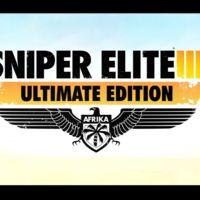Surge en el punto de mira de marzo la Ultimate Edition de Sniper Elite III