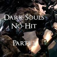Guía de la no-hit de Dark Souls: inicio y Gárgolas