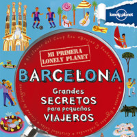 Haz que los más peques se interesen por Barcelona. ¿Cómo? Con Mi primera Lonely Planet